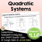 Quadratic Systems (Algebra 2 - Unit 4)