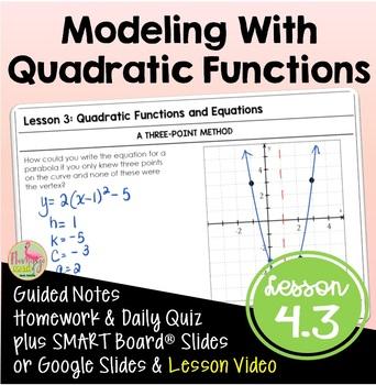 Algebra 2: Modeling With Quadratic Functions