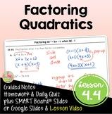 Factoring Quadratic Expressions (Algebra 2 - Unit 4)