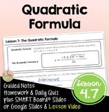 The Quadratic Formula (Algebra 2 - Unit 4)