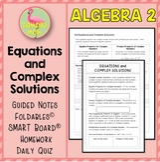 Quadratic Equations Complex Solutions (Algebra 2 - Unit 4)