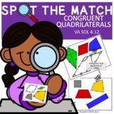 QUADRILATERALS CONGRUENT VIRGINIA SOL Grade 4 SPOT the Match Game