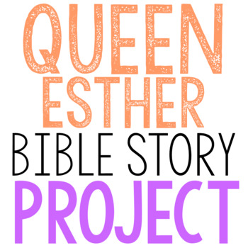 QUEEN ESTHER: Bible Story Brochure Project Activity, Old Testament