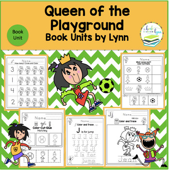 QUEEN OF THE PLAYGROUND  BOOK UNIT