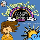 FRENCH WEATHER WORD WALL, FLASHCARDS & POSTERS - QUEL TEMP
