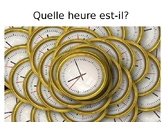 QUELLE HEURE EST-IL?