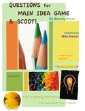 QUESTIONS for MAIN IDEA GAME & SCOOT