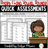 QUICK ASSESSMENTS for Long and Short Vowels