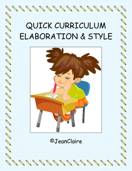 QUICK CURRICULUM WRITING: Elaboration & Style
