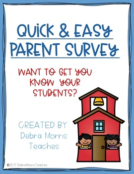 QUICK & EASY Parent Survey