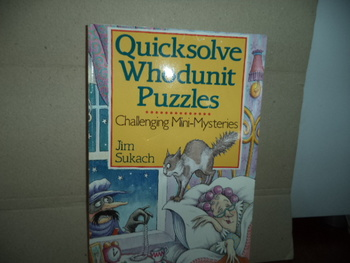 QUICKSOLVE WHODUNIT PUZZLES    ISBN  0-8069-0884-X