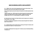 QUIZ ON THE TOPIC OF DEMAND, SUPPLY AND ELASTICITY