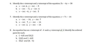 QUIZ: graphing linear equations using the x and y intercepts
