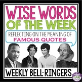 QUOTE BELL RINGERS: WISE WORDS OF THE WEEK