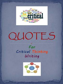 QUOTES for Critical Thinking Writing