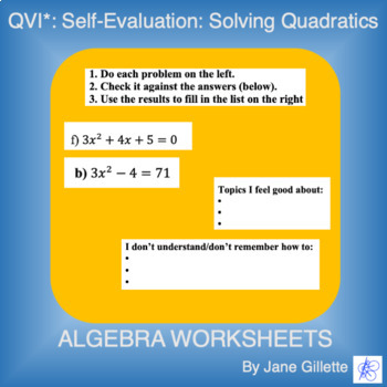 QVI* Self-Evaluation: Solving Quadratics