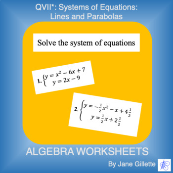 QVII* Systems of Equations: Lines and Parabolas