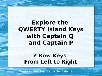 QWERTY Island Keys Lesson 6 - Explore the South row - no vowels!