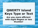 QWERTY Island Keys Lesson 9 - Text or Type?