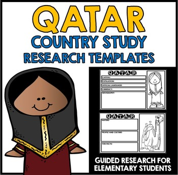 Qatar Country Study Research Project Templates