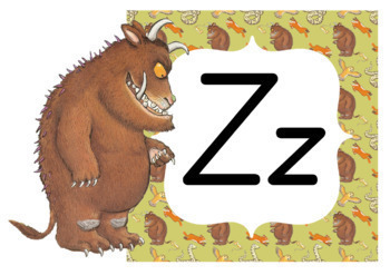 Alphabet Classroom Posters (Aa to Zz) Qld Beginners (Bundle) The Gruffalo, +3