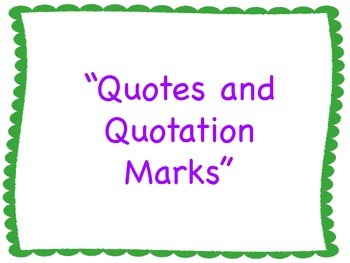 Quotes and Quotation Marks