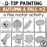 Qtip Painting: Autumn and Fall #2 fine motor activity