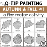 Qtip Painting: Autumn and Fall fine motor activity