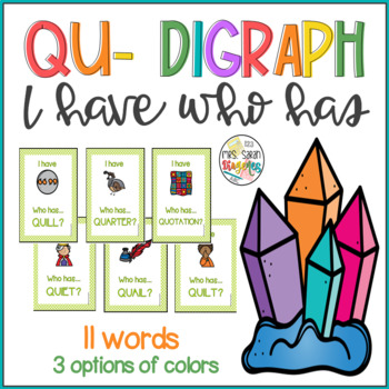 Qu- Digraphs I have Who has Phonics Game