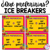 ¿Qué Preferirías? Spanish Ice Breaker Questions