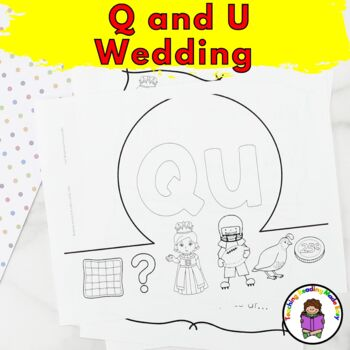 Q and U Wedding Invitations, Vows, Activities and Crowns: Letter Q Worksheets