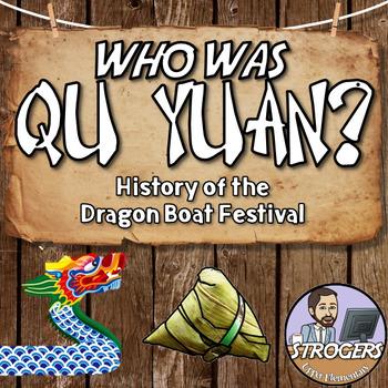 Qu Yuan - Dragon Boat Festival