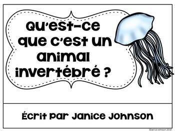 Qu'est-ce que c'est un animal Invertébré ? ~ French Invertebrate Animals Reader