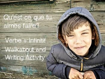 Qu'est-ce que tu aimes faire?: French Verbe + Infinitive Walkabout