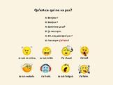 Qu'est-ce qui ne va pas, expressions with avoir and être,