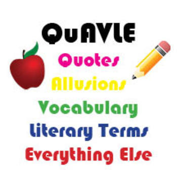 QuAVLE -  Quotes, Allusions, Vocabulary, Literary Terms Bell Work Curriculum
