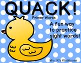 Quack! A Spring Sight Word Game: Primer