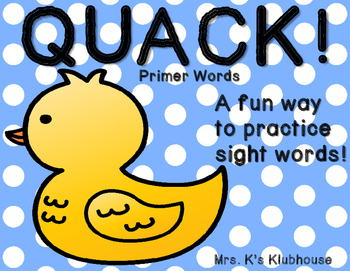 Quack! A Spring Sight Word Game: Primer