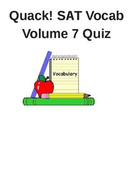 Quack! SAT Vocab Volume 7 Quiz