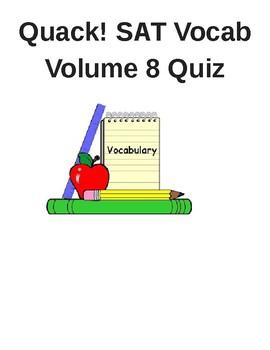 Quack! SAT Vocab Volume 8 Quiz