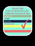 Quad Core: Colons & Semicolons