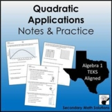 Quadratic Applications Notes & Practice  (A6A, A7A)