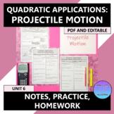 Quadratic Applications Projectile Motion Notes Practice Ho