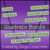 Quadratic Bundle-15 Activities-Plus Walls that Teach-19 Worksheets-Graphing