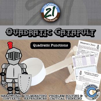 Quadratic Catapult -- Integrated Physics & Advanced Algebr
