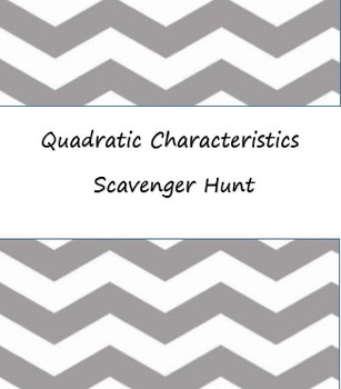 Quadratic Characteristics - Scavenger Hunt