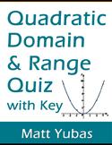 Algebra Quadratic Domain and Range Quiz with Key