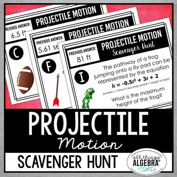 Quadratic Equation Applications (Projectile Motion) Scavenger Hunt