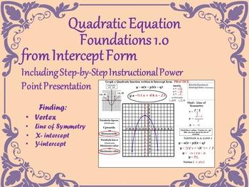 Quadratic Equation Foundations 1.1 - Intercept Form