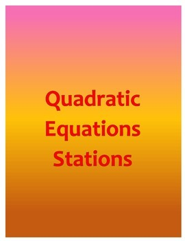 Quadratic Equation Stations